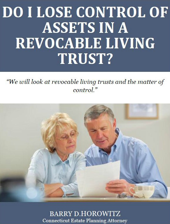 Do I Lose Control of Assets in a Revocable Living Trust?