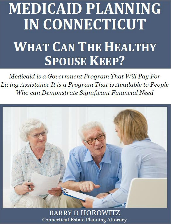 Medicaid Planning in Connecticut: What Can the Healthy Spouse Keep?
