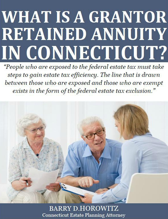 What Is a Grantor Retained Annuity In Connecticut