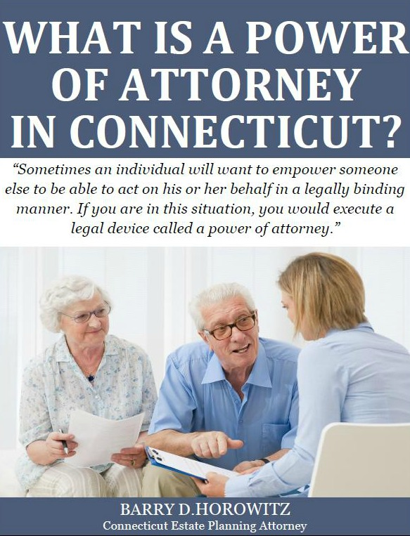 What is a Power of Attorney in Connecticut?