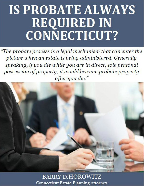Is Probate Always Required in Connecticut